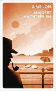 Cover-Bild zu Maigret macht Ferien von Simenon, Georges