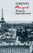 Cover-Bild zu Maigrets Jugendfreund von Simenon, Georges