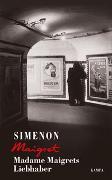 Cover-Bild zu Madame Maigrets Liebhaber von Simenon, Georges