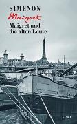 Cover-Bild zu Maigret und die alten Leute von Simenon, Georges