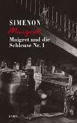 Cover-Bild zu Maigret und die Schleuse Nr. 1 von Simenon, Georges
