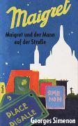 Cover-Bild zu Maigret und der Mann auf der Straße von Simenon, Georges