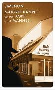 Cover-Bild zu Maigret kämpft um den Kopf eines Mannes von Simenon, Georges