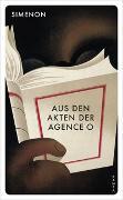 Cover-Bild zu Aus den Akten der Agence O von Simenon, Georges
