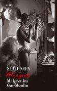 Cover-Bild zu Maigret im Gai-Moulin von Simenon, Georges