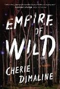 Cover-Bild zu Dimaline, Cherie: Empire of Wild