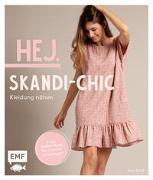 Cover-Bild zu Hej. Skandi-Chic - Kleidung nähen von Roloff, Anja