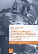 Cover-Bild zu Grundschulpädagogik meets Kindheitsforschung von Panagiotopoulou, Argyro (Hrsg.)