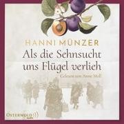 Cover-Bild zu Münzer, Hanni: Als die Sehnsucht uns Flügel verlieh