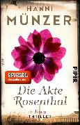 Cover-Bild zu Münzer, Hanni: Die Akte Rosenthal - Teil 2