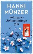 Cover-Bild zu Münzer, Hanni: Solange es Schmetterlinge gibt