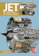 Cover-Bild zu Jet- die Entwicklung des Strahlantriebs von Brix, Wolfgang
