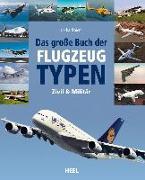 Cover-Bild zu Das große Buch der Flugzeugtypen von Endres, Günter