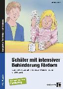 Cover-Bild zu Schüler mit intensiver Behinderung fördern von Omonsky, Claudia