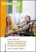 Cover-Bild zu Schüler mit schwerer und mehrfacher Behinderung im inklusiven Unterricht von Omonsky, Claudia