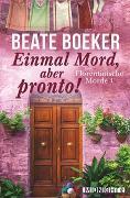 Cover-Bild zu Einmal Mord, aber pronto! von Boeker, Beate