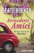 Cover-Bild zu Arrivederci Amici (eBook) von Boeker, Beate