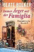 Cover-Bild zu Immer Ärger mit der Famiglia (eBook) von Boeker, Beate
