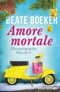 Cover-Bild zu Amore mortale von Boeker, Beate