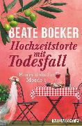 Cover-Bild zu Hochzeitstorte mit Todesfall von Boeker, Beate