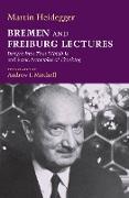 Cover-Bild zu Bremen and Freiburg Lectures (eBook) von Heidegger, Martin