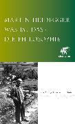 Cover-Bild zu Was ist das - die Philosophie? (eBook) von Heidegger, Martin