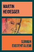 Cover-Bild zu German Existentialism (eBook) von Heidegger, Martin