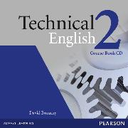 Cover-Bild zu Level 2: Technical English Level 2 Coursebook CD - Technical English von Bonamy, David