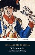Cover-Bild zu Of The Social Contract and Other Political Writings (eBook) von Rousseau, Jean-Jacques