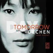 Cover-Bild zu Day Tomorrow von Shak-Dagsay, Dechen
