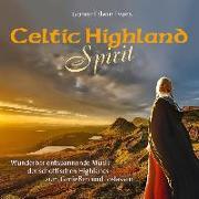 Cover-Bild zu Celtic Highland Spirit von Evans, Gomer Edwin (Komponist)