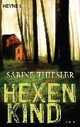 Cover-Bild zu Hexenkind (eBook) von Thiesler, Sabine