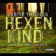 Cover-Bild zu Hexenkind (Audio Download) von Thiesler, Sabine