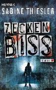 Cover-Bild zu Zeckenbiss von Thiesler, Sabine