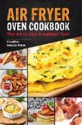 Cover-Bild zu Air Fryer Oven Cookbook: The All In One Breakfast Tool (eBook) von Press, Creative Recipe