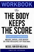Cover-Bild zu WORKBOOK FOR THE BODY KEEPS THE SCORE von Press, Creative