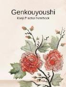 Cover-Bild zu Genkouyoushi Kanji Practice Notebook: Japanese Writing Paper Workbook to Write Kanji, Kana, Katakana or Hiragana von Journal Press, Creative Sh