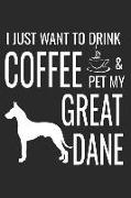 Cover-Bild zu I Just Want to Drink Coffee and Pet My Great Dane: Funny Small Lined Dog Notebook a Composition Journal Planner, Blank Diary (6 X 9) von Dog Press, Creative Sh