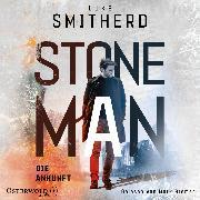 Cover-Bild zu Stone Man. Die Ankunft (Stone Man 1) (Audio Download) von Smitherd, Luke