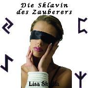 Cover-Bild zu Sklavin des Zauberers (Audio Download) von Skydla, Lisa