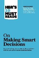 """Cover-Bild zu HBR's 10 Must Reads on Making Smart Decisions (with featured article """"Before You Make That Big Decision..."""" by Daniel Kahneman, Dan Lovallo, and Olivier Sibony) (eBook) von Review, Harvard Business"""