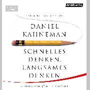 Cover-Bild zu Schnelles Denken, langsames Denken (Audio Download) von Kahneman, Daniel