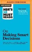 Cover-Bild zu HBR's 10 Must Reads on Making Smart Decisions von Harvard Business Review