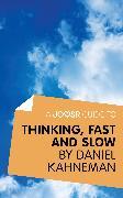 Cover-Bild zu A Joosr Guide to... Thinking, Fast and Slow by Daniel Kahneman (eBook) von Kahneman, Daniel