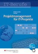 Cover-Bild zu Projektmanagement für IT-Projekte / IT-Berufe von Beiderwieden, Arndt