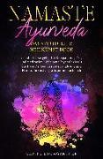 Cover-Bild zu Namaste Ayurveda - das spirituelle Heilkunst Buch von Baumgartner, Ulrike