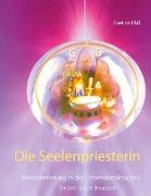 Cover-Bild zu Die Seelenpriesterin von Ehß, Eveline