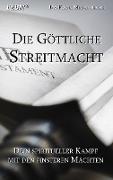 Cover-Bild zu Die Göttliche Streitmacht von Mildenberger, Frank