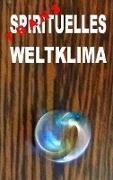 Cover-Bild zu Transspirituelles Weltklima von Zellin, Pier