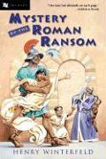 Cover-Bild zu Mystery of the Roman Ransom von Winterfeld , Henry